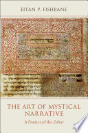 The Art of Mystical Narrative: A Poetics of the Zohar Book Cover