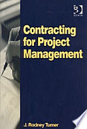 Contracting For Project Management : inevitably has to buy in...