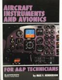 Aircraft Instruments and Avionics for A and P Technicians