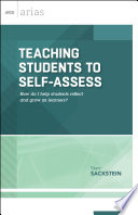 Teaching Students to Self Assess
