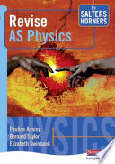 Revise AS Physics for Salters Horners