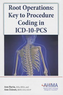 Root Operations  Key to Procedure Coding in ICD 10 PCS