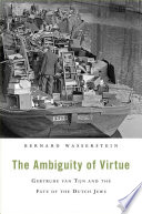 The Ambiguity Of Virtue : between 1933 and 1940 negotiated for the...