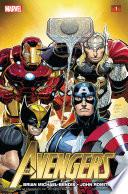 Avengers By Brian Michael Bendis Vol 1 book