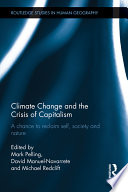 Climate Change And The Crisis Of Capitalism : with the combined crises of climate...