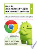 How to Run Android™ Apps In Chrome™ Browser