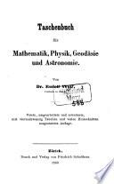 Taschenbuch für Mathematik, Physik, Geodäsie und Astronomie