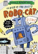 The Rise of the Rusty Robo Cat