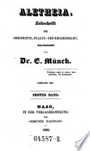 Aletheia. Zeitschrift für Geschichte, Staats- und Kirchenrecht. (Hrsg. von Ernst Münch.)