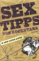 Sextipps von Rockstars