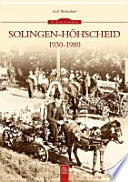 Solingen-Höhscheid 1930-1980
