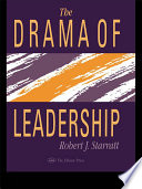 The Drama Of Leadership Presents The Foundations For The Theory