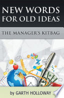 The Manager's Kitbag : businesses design and implement successful programs of...