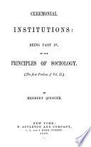 The Principles of Sociology  no  1  Ceremonial institutions  1880  pt 4