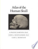 Atlas of the Human Skull