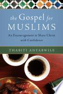 The Gospel for Muslims