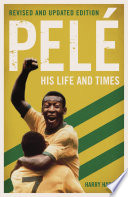 Pel His Life And Times Revised Updated