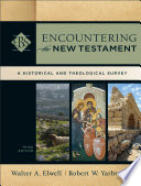 Encountering the New Testament  Encountering Biblical Studies
