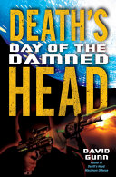 Death's Head: Day of the Damned Rate More Customary In Computer Games