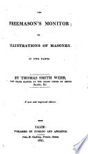 The Freemason S Monitor Or The Illustrations Of Masonry In Two Parts