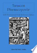 Tarascon Pharmacopoeia 2017 Professional Desk Reference Edition