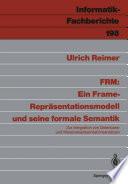 FRM  Ein Frame Repr  sentationsmodell und seine formale Semantik