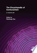 The Encyclopedia of Confucianism