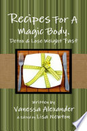 Recipes For a Magic Body