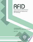 RFID  Radio Frequency IDentification  Applications and Implications for Consumers  A Workshop Report From the Staff of the Federal Trade Commission