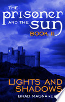 Lights And Shadows The Prisoner And The Sun 2  book
