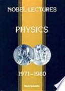 Physics 1971-1980 By The Prizewinners Together With Their Biographies