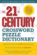 The 21st Century Crossword Puzzle Dictionary Need And None Of The Ones They Don T When