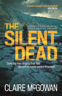 The Silent Dead (Paula Maguire 3) : maguire by claire mcgowan acclaimed as...