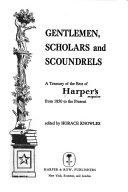 Gentlemen  Scholars  and Scoundrels Book PDF