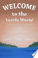 Welcome to Inside World   Large Print
