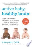Active Baby Healthy Brain