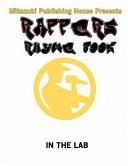 Rappers Rhyme Book : lyrics in. plan your verses...