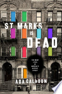 St  Marks Is Dead  The Many Lives of America s Hippest Street Book PDF