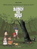 illustration Une aventure rocambolesque de ... - tome 4 – La Légende de Robin des Bois