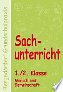 Sachunterricht - 1./2. Kl., Mensch u. Gemeinschaft