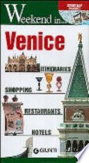 Venice. Itineraries, shopping, restaurants, hotels