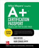 Mike Meyers Comptia A Certification Passport Seventh Edition Exams 220 1001 220 1002