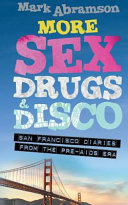 More Sex, Drugs & Disco
