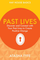Past Lives To Create Positive Change Introduces The Idea