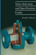 Valve selection and specification guide