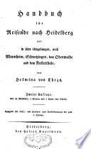 Handbuch für Reisende nach Heidelberg und in seine Umgebungen