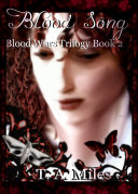Blood Song : from a morennish prison tower. the ongoing war...