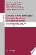 Advances in New Technologies  Interactive Interfaces  and Communicability