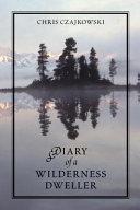 Diary of a Wilderness Dweller
