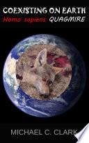Coexisting On Earth Homo Sapiens Quagmire